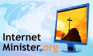 www.internetminister.org - Internet evangelism instruction and opportunities